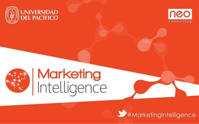 Presentación II MKT Intelligence - Lynn Mora - Neo Humano