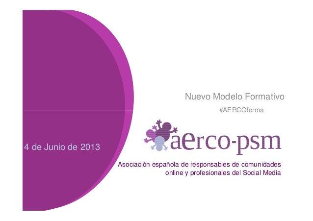 Nuevo modelo de formación de la AERCO-PSM