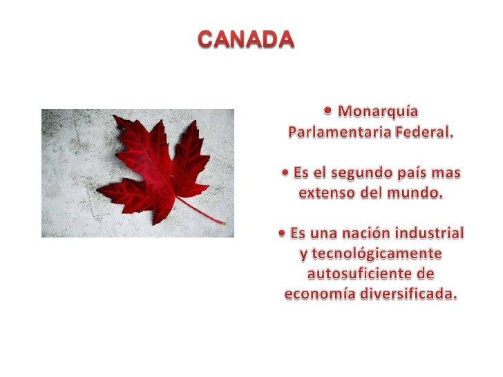 • Población: 34,124,781 Hab  (2010). Puesto 37º• PIB $: 1.506.430 mil .  Puesto 10º• PIB per cápita US$: 43.738  (2007) Pu...