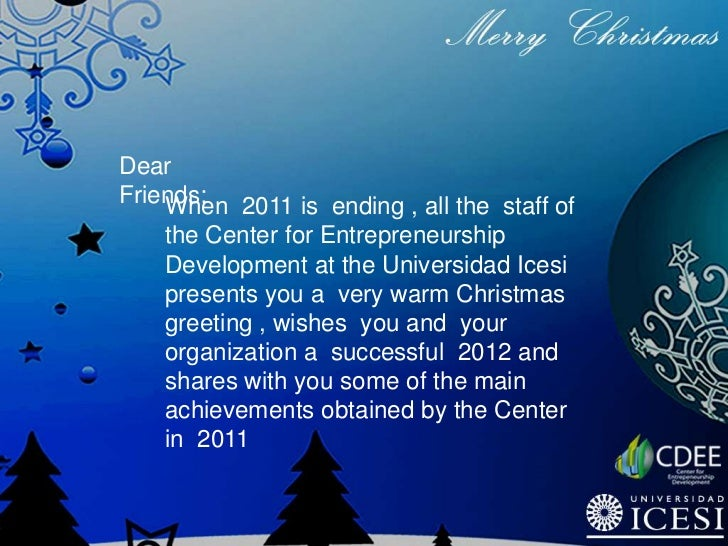 DearFriends: 2011 is ending , all the staff of    When    the Center for Entrepreneurship    Development at the Universida...