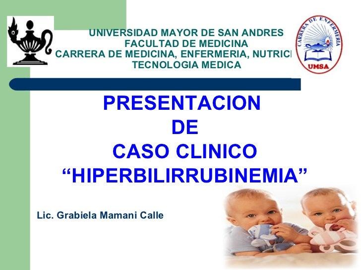 UNIVERSIDAD MAYOR DE SAN ANDRES              FACULTAD DE MEDICINA   CARRERA DE MEDICINA, ENFERMERIA, NUTRICION Y          ...
