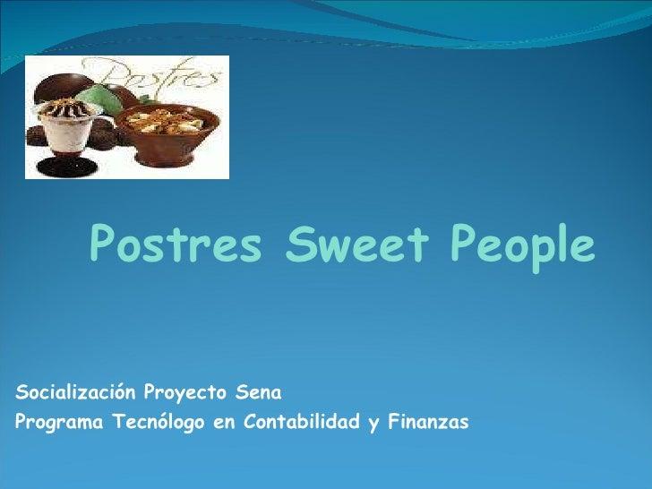 Socialización Proyecto Sena Programa Tecnólogo en Contabilidad y Finanzas Postres   Sweet People