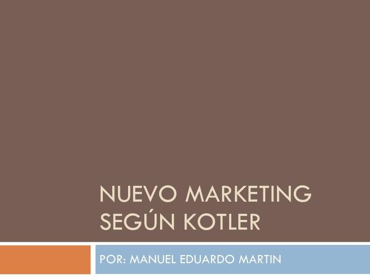 Presentacion nuevo marketing según kotler