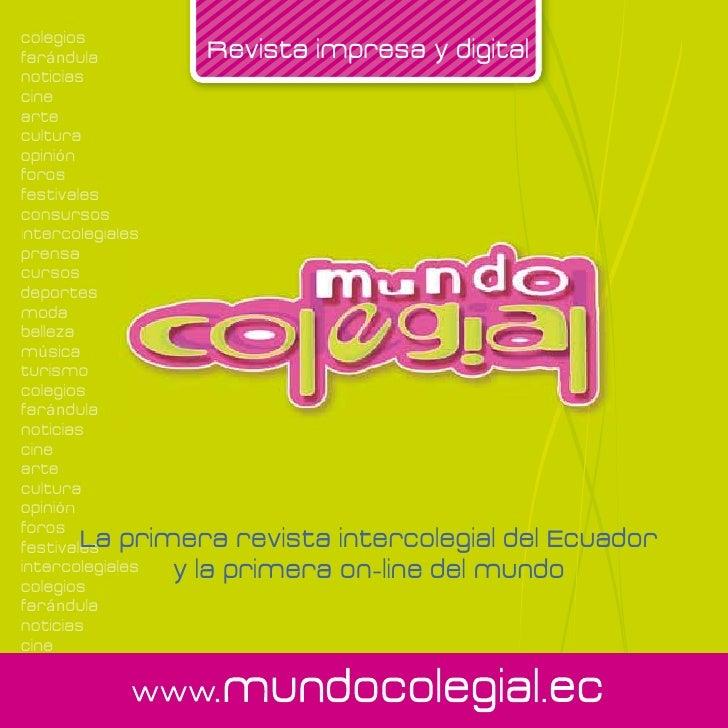 colegiosfarándula           Revista impresa y digitalnoticiascinearteculturaopiniónforosfestivalesconsursosintercolegiales...
