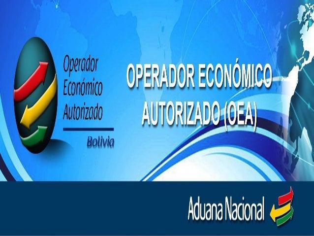 Presentacion Operador Economico Autorizado (OEA)
