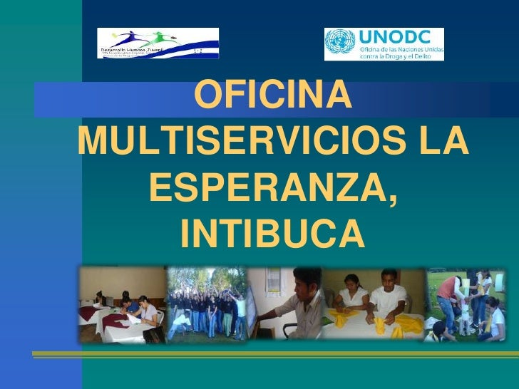 OFICINA MULTISERVICIOS LA ESPERANZA, INTIBUCA<br />