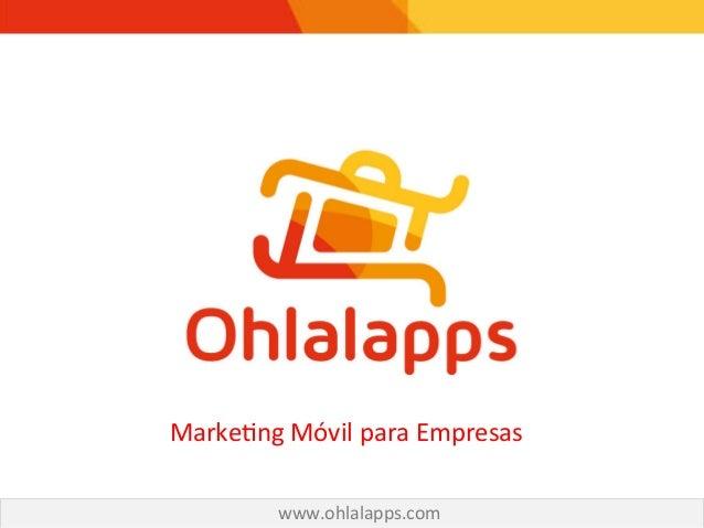 App Marketing para Empresas - Ohlalapps - Acciones de marketing de bajo coste que una empresa puede realizar para promocionar su App Móvil