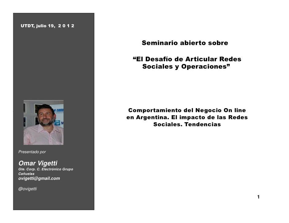 """UTDT, julio 19, 2 0 1 2                                      Seminario abierto sobre                                   """"El..."""