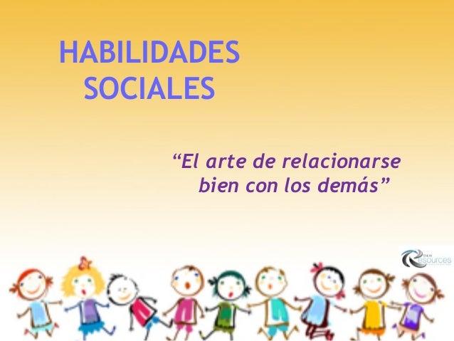 Presentacion o&m resources   entrenamiento en habilidades sociales