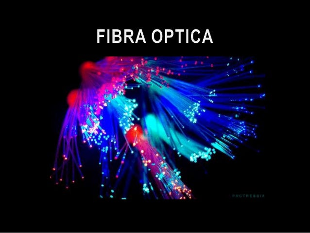 Resumen fibra optica for Fibra optica en benicasim