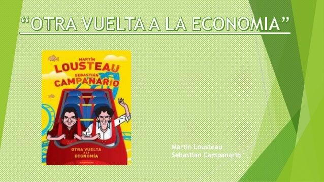 Presentacion otra vuelta a la economia