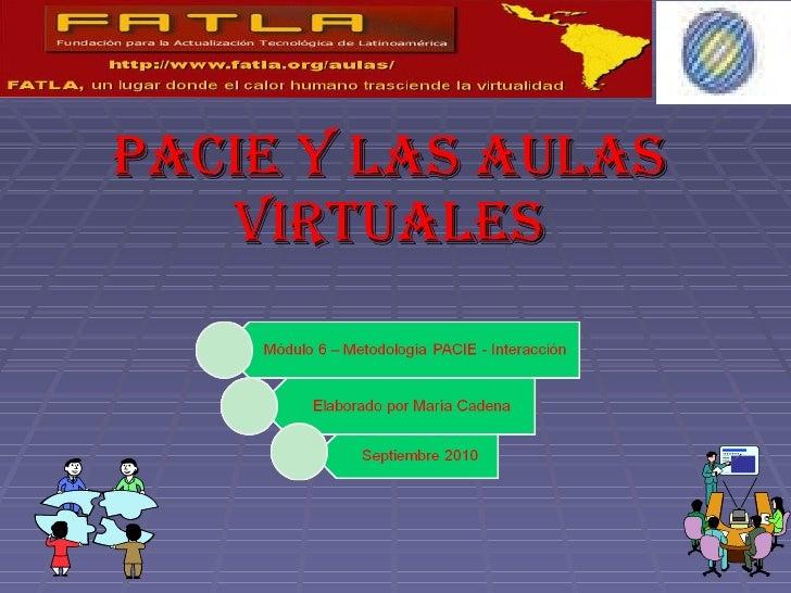 PACIE Y LAS AULAS VIRTUALES