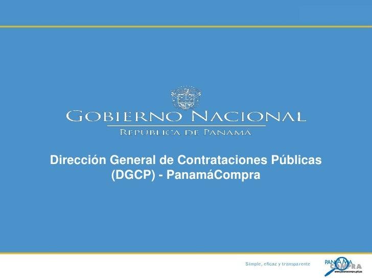 Dirección General de Contrataciones Públicas <br />(DGCP) - PanamáCompra <br />