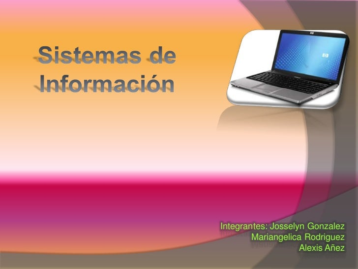 Integrantes: Josselyn Gonzalez        Mariangelica Rodriguez                    Alexis Añez