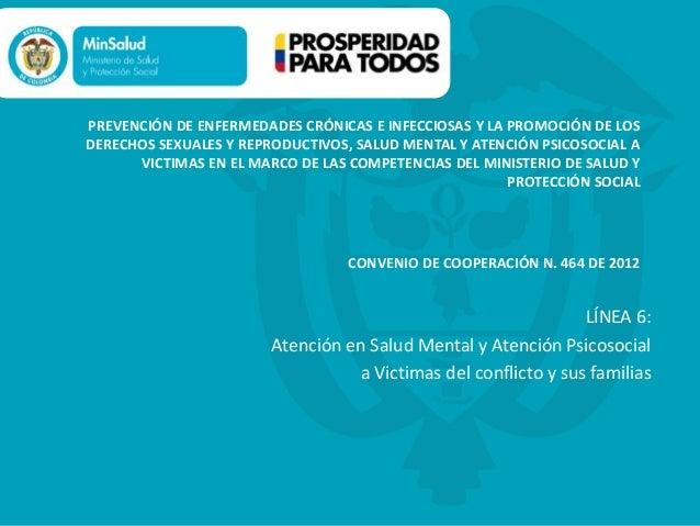 PREVENCIÓN DE ENFERMEDADES CRÓNICAS E INFECCIOSAS Y LA PROMOCIÓN DE LOS DERECHOS SEXUALES Y REPRODUCTIVOS, SALUD MENTAL Y ...