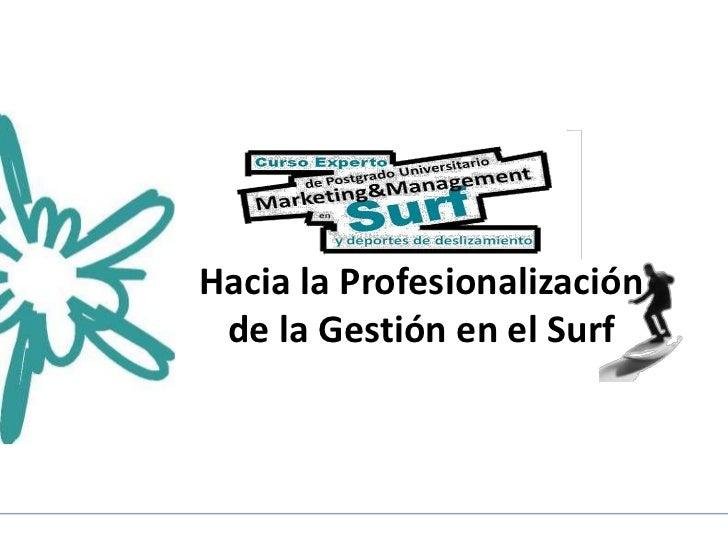 Hacia la Profesionalización de la Gestión en el Surf
