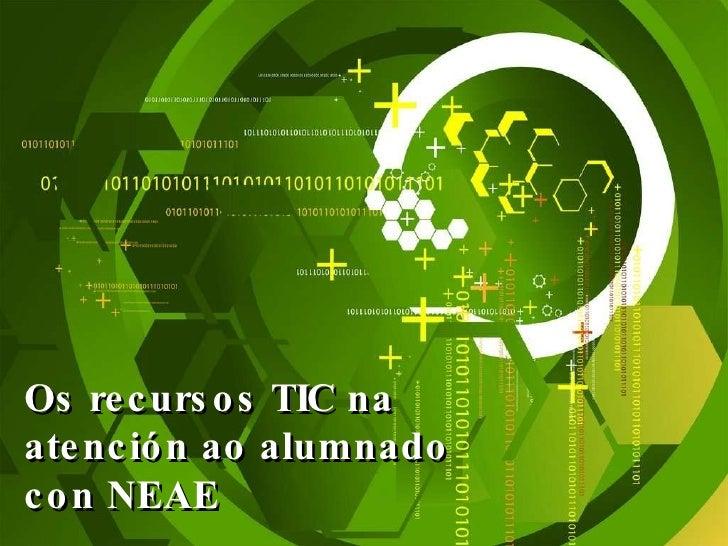 Recursos TIC y NEAE