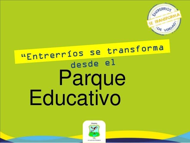 Presentación parque educativo