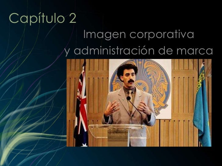 Capítulo 2 Imagen corporativa y administración de marca