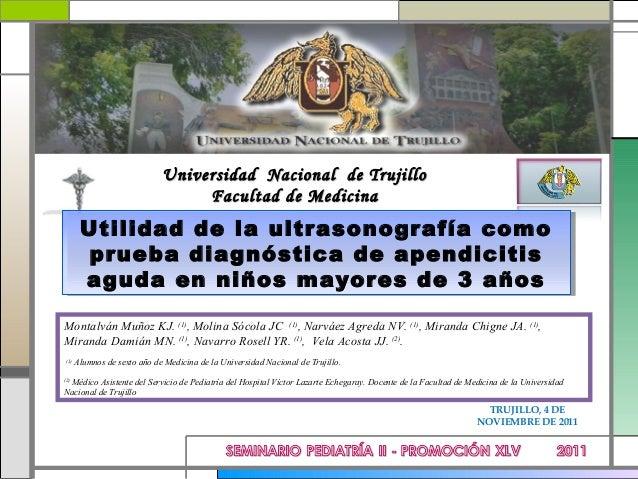 Universidad Nacional de Trujillo                                   Facultad de Medicina        Utilidad de la ultrasonogra...