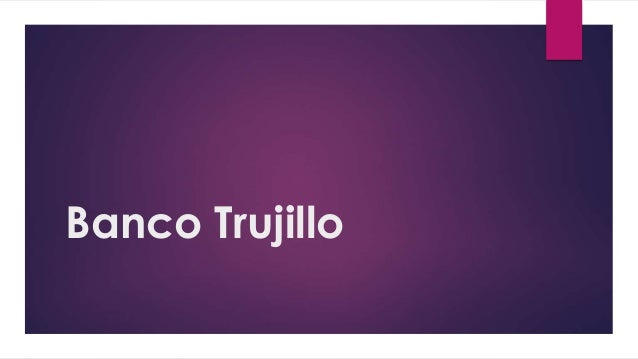 Banco Trujillo