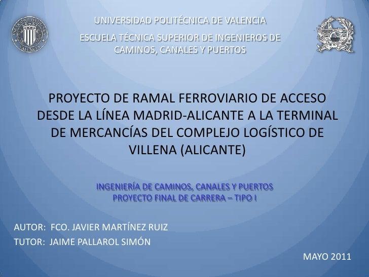 UNIVERSIDAD POLITÉCNICA DE VALENCIA             ESCUELA TÉCNICA SUPERIOR DE INGENIEROS DE                    CAMINOS, CANA...