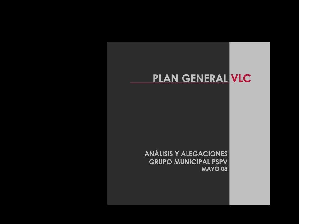 1 Antecedents   Pla General de València i la seua Cintura. 1946           Dictadura política,autarquia econòmica          ...