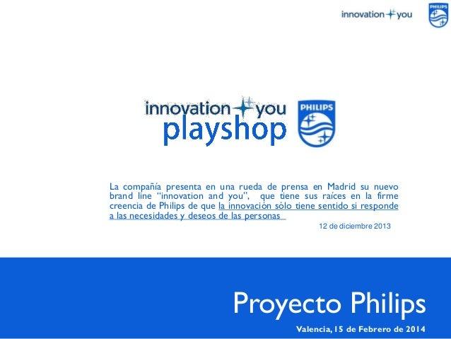 """PÁGINA1 La compañía presenta en una rueda de prensa en Madrid su nuevo brand line """"innovation and you"""", que tiene sus raíc..."""