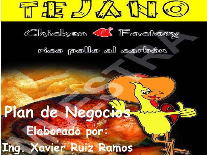 Plan de Negocios    Elaborado por:Ing. Xavier Ruiz Ramos