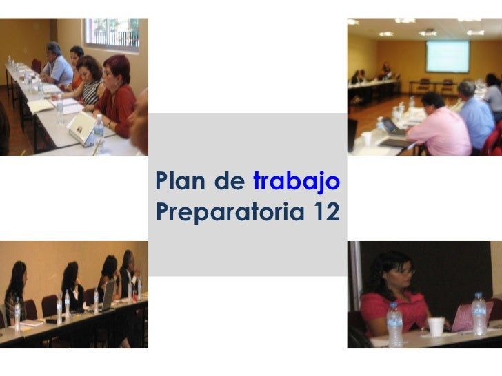 Plan de  trabajo Preparatoria 12