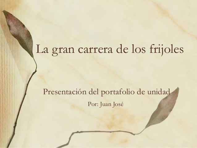 Presentacion portafolio unidad_frijoles