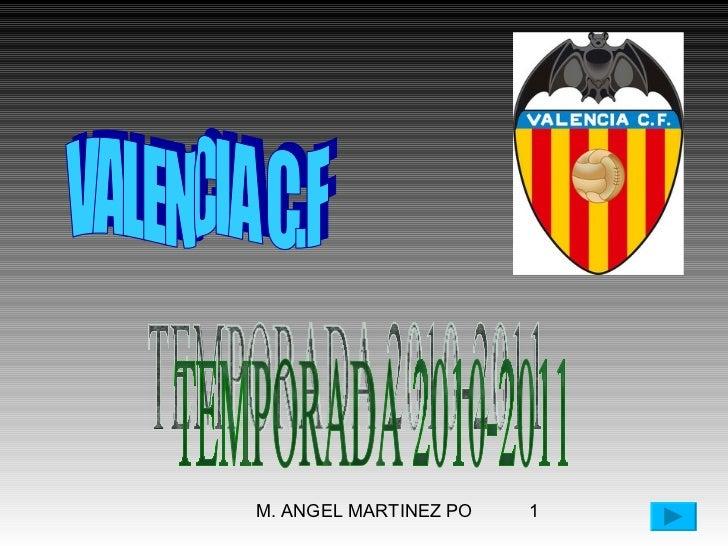 VALENCIA C.F TEMPORADA 2010-2011