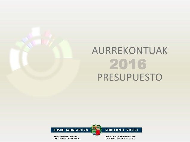 AURREKONTUAK      PRESUPUESTO   2016