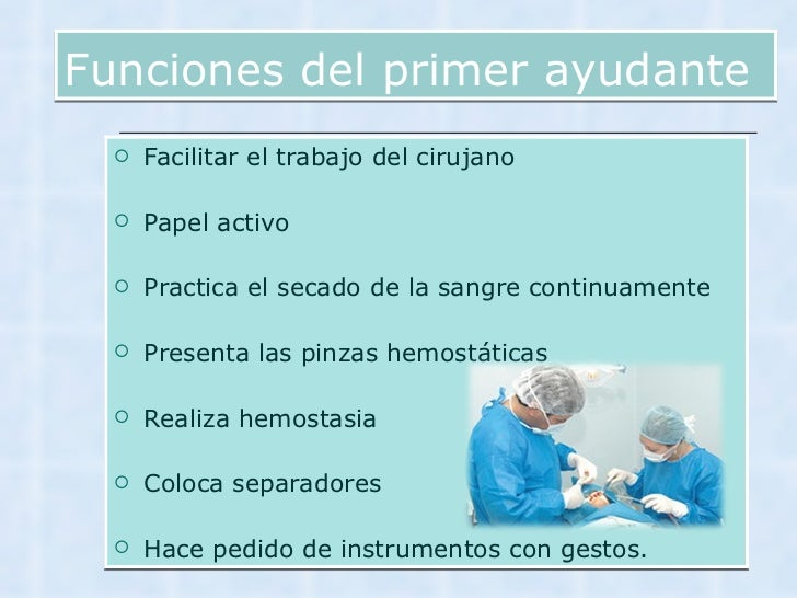 Presentacion principios de cirugia for Ayudante de cocina funciones