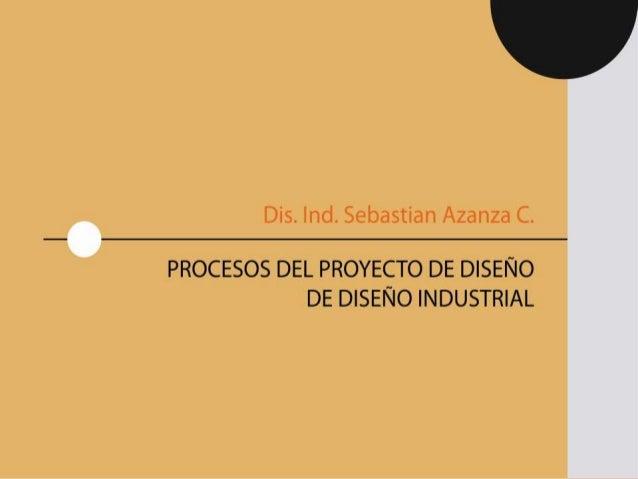 INTRODUCCIÓN A LA REALIDAD DEL PROYECTO                    DE DISEÑO INDUSTRIAL
