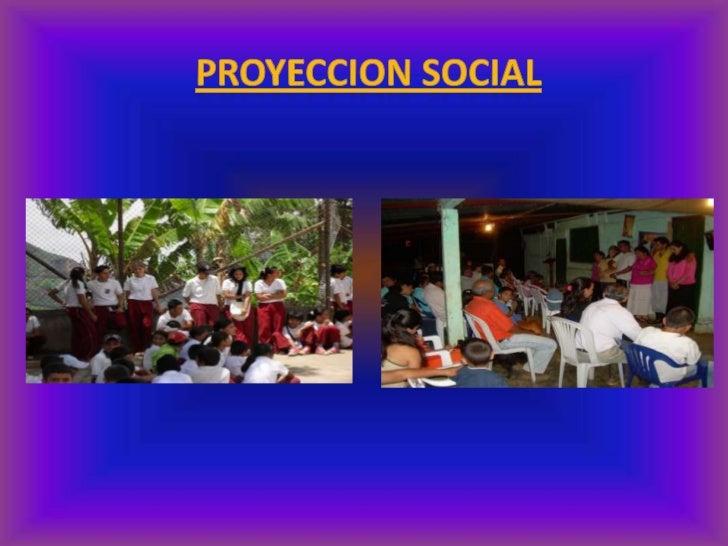 PROYECCION SOCIAL<br />