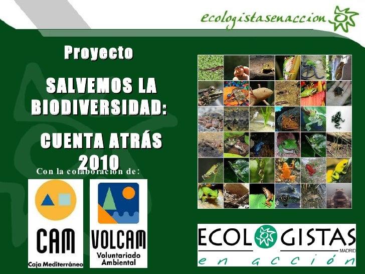 Presentacion Proyecto Biodiversidad Volcam09