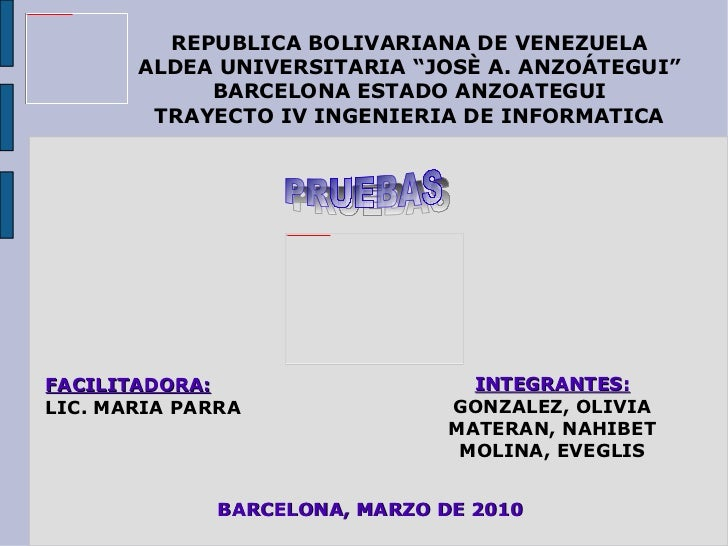 "REPUBLICA BOLIVARIANA DE VENEZUELA ALDEA UNIVERSITARIA ""JOSÈ A. ANZOÁTEGUI"" BARCELONA ESTADO ANZOATEGUI TRAYECTO IV INGENI..."