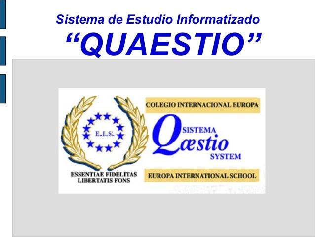 "Sistema de Estudio Informatizado ""QUAESTIO"""