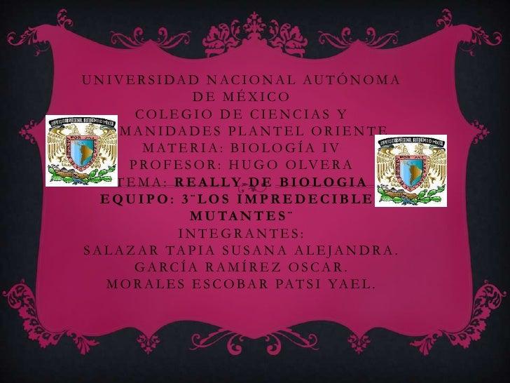 U N I V E R S I DA D N AC I O N A L AU T Ó N O M A                   DE MÉXICO         COLEGIO DE CIENCIAS Y  H U M A N I ...