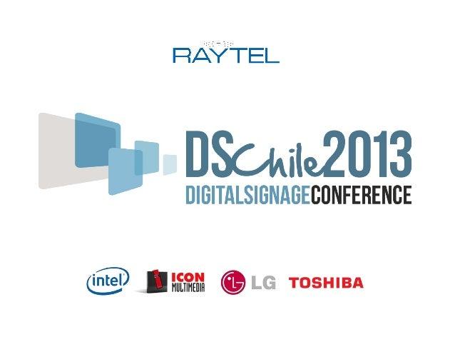 Primer encuentro entre los principalesexponentes de la industria de Digital Signage(DS) y su mercado.