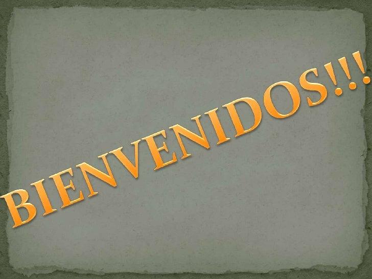 BIENVENIDOS!!!<br />