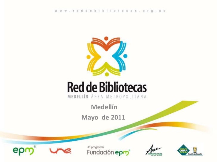 Medellín<br />Mayo  de 2011<br />