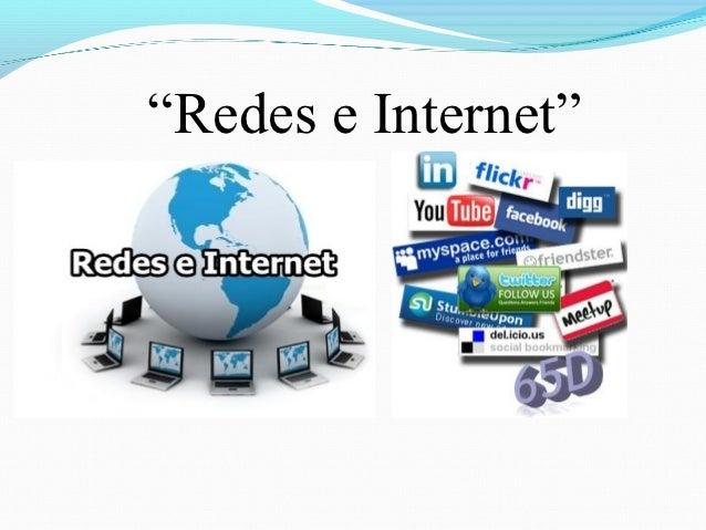 """""""Redes e Internet"""""""