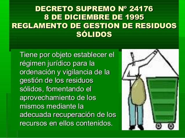DECRETO SUPREMO Nº 24176DECRETO SUPREMO Nº 24176 8 DE DICIEMBRE DE 19958 DE DICIEMBRE DE 1995 REGLAMENTO DE GESTION DE RES...