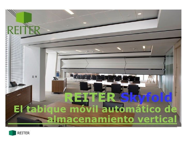 REITER SkyfoldEl tabique móvil automático de       almacenamiento verticalREITER