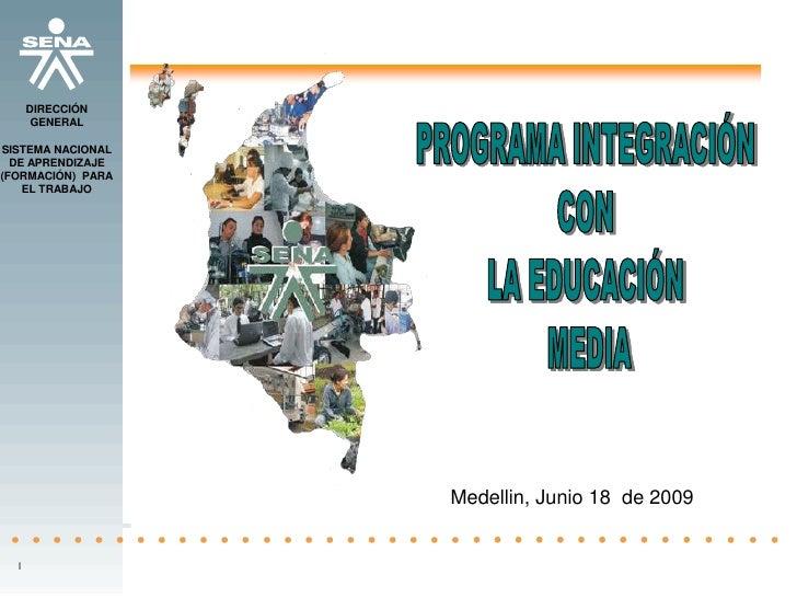 DIRECCIÓN        GENERAL  SISTEMA NACIONAL   DE APRENDIZAJE (FORMACIÓN) PARA     EL TRABAJO                        Medelli...