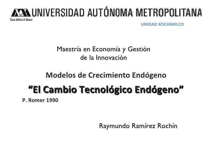 Modelo de Crecimiento Endogen Romer (1990)o