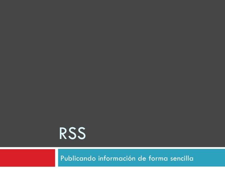 RSS Publicando información de forma sencilla