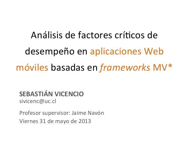 Análisis de factores críticos de desempeño en aplicaciones Web móviles basadas en frameworks MV*